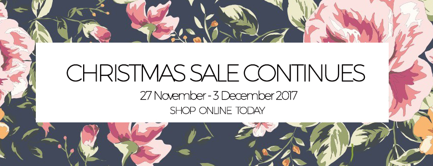 Christmas Sale Continues 27 November - 3 December 2017