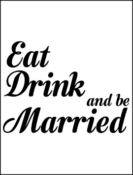 eat-drink-be-married-wine-bottle-single