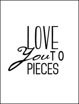 love-you-to-pieces-design