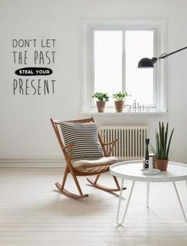 quote-dont-let-the-past-steal-your-present-wall