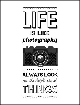 quote-llife-is-like-photography-single